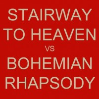 Which song is the best ever, Bohemian Rhapsody or  Stairway to Heaven