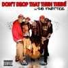 Don't Drop that Thun Thun Thun - Finatticz