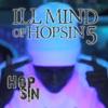 Ill Mind of Hopsin 5 - Hopsin