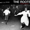 You Got Me - The Roots