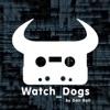 Watch Dogs - Dan Bull