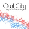 Air Traffic - Owl City