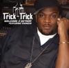 Welcome 2 Detroit - Trick Trick & Eminem