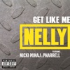 Get Like Me - Nelly
