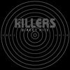 Shot at the Night - The Killers
