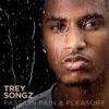 Bottoms Up - Trey Songz