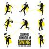 Swing - Super Junior M