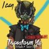 I Can Transform Ya