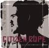 Let the Drummer Kick - Citizen Cope