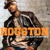 I Like That - Houston