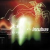 Drive - Incubus