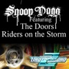 Riders on the Storm - Snoop Dogg
