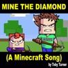 Mine the Diamond
