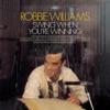 Mr. Bojangles - Robbie Williams