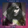 Not on Drugs - Tove Lo