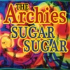 Sugar, Sugar - The Archies