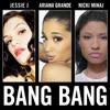 Bang Bang - Ariana Grande
