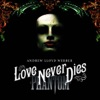 The Beauty Underneath - Love Never Dies