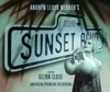As If We Never Said Goodbye - Sunset Boulevard