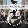 You Be Tails, I'll Be Sonic - A Day to Remember
