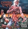 Bloody Chunks - Cannibal Corpse