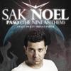 Paso (The Nini Anthem) - Sak Noel