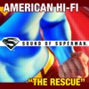 The Rescue - American Hi-Fi