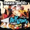 Ayy Ladies - Travis Porter