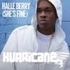 Halle Berry (She's Fine) - Hurricane Chris
