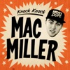 Knock Knock - Mac Miller