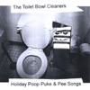 I Pooped on Santa's Lap - Toilet Bowl Cleaners