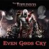 Even the Gods Cry - The Turtlenecks