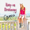 Keep On Dreaming - Cami