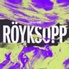 I Had This Thing - Royksopp
