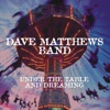 What Would You Say - Dave Matthews Band
