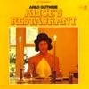 Alice's Restaurant Massacree - Arlo Guthrie