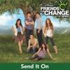 Send It On - Disney's Friends for Change