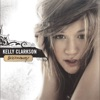 Behind These Hazel Eyes - Kelly Clarkson