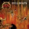 Hell Awaits - Slayer