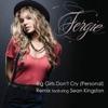 Big Girls Don't Cry - Fergie & Sean Kingston