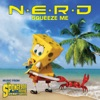 Squeeze Me - N.E.R.D