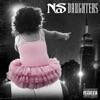 Daughters - Nas