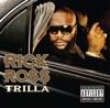The Boss - Rick Ross