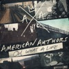 Best Day of My Life - American Authors
