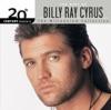 Achy Breaky Heart - Billy Ray Cyrus