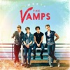 Somebody to You - The Vamps
