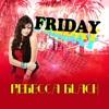 Friday - Rebecca Black