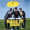 Make It Rain - Travis Porter