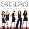 Not Giving Up - The Saturdays