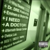 I Need a Doctor - Dr. Dre
